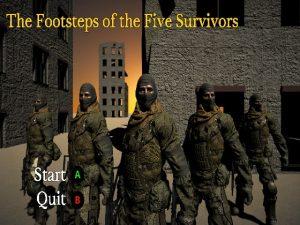 【新着同人ゲーム】The Footsteps of the Five Survivors