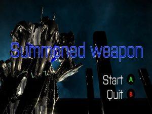 【新着同人ゲーム】Summoned weapon