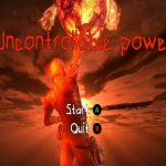 【新着同人ゲーム】Uncontrollable power