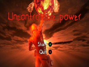 【新着同人ゲーム】Uncontrollable power