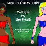 【新着同人誌】Lost in the Woods Catfight to the Death