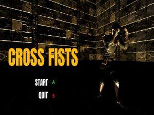 【新着同人ゲーム】Cross fists