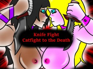 【新着同人誌】Knife Fight Catfight to the Death!