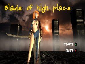 【新着同人ゲーム】Blade of high place