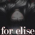【新着エロゲー】for elise ~エリーゼのために~