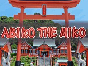 【新着同人ゲーム】Abiko The Miko