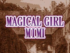【新着同人ゲーム】MagicialGirl Mimi