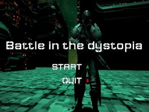 【新着同人ゲーム】Battle in the dystopia