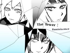 【新着同人ゲーム】The Tower: reminiscence
