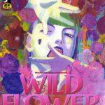 【新着マンガ】WILD FLOWER